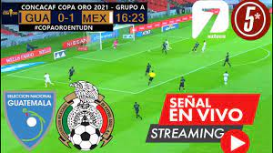 Guatemala Vs México Copa Oro 2021 ...