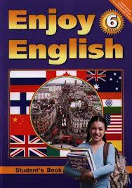 Английский язык Английский язык с удовольствием enjoy english  Английский язык Английский язык с удовольствием enjoy english Учебник для 6 класса общеобразовательных