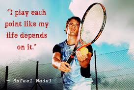 Here are the 49 most inspirational rafael nadal quotes that will motivate you to believe in yourself and take action to achieve your dreams. Rafeal Nadal Quotes Quotesgram