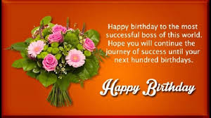 Happy Birthday Wishes For Boss Birthday Quotes Messages Sms Greetings And Saying