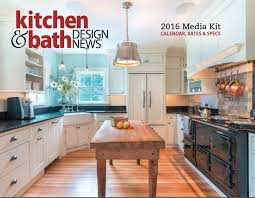 Kitchen And Bath Design News 2016 Kitchen Bath Design News Media Kit Kitchen Bath Design