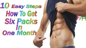 10 Easy Steps: How to Get Six Pack Abs in one month:for men and ...