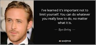 TOP 25 QUOTES BY RYAN GOSLING (of 77)   A-Z Quotes via Relatably.com