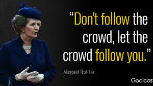 15 Amazing Margaret Thatcher Quotes On Leadership And Willpower