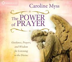 The Power Of Prayer Guidance Prayers And Wisdom For Listening To