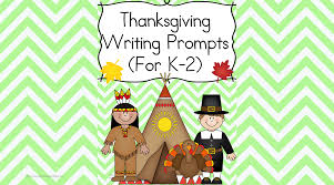 Thanksgiving Writing Prompts: For Kindergarten, 1st or 2nd grade