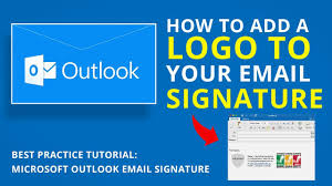 How To Add A Logo To Your Email Signature Microsoft Outlook Tutorial