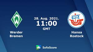 Hansa rostock have a goal kick. Werder Bremen Vs Hansa Rostock Live Score H2h And Lineups Sofascore