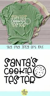Santas Cookie Tester Graphic By Midmagart Creative Fabrica Christmas Shirts Christmas Svg Personalized T Shirts