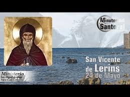 Resultado de imagen de IMAGENES  DE  SAN  VICENTE  DE  LERINS