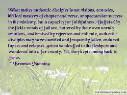 Brennan Manning Quotes Top 40 Famous Quotes By Brennan Manning Impressive Brennan Manning Quotes