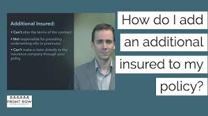 Secure your coverage for 2020 healthcare. Video How Do I Add An Additional Insured To My Policy