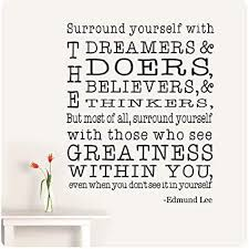 Surround Yourself With The Dreamers And The Doers Best of Amazon 24 Edmund Lee Surround Yourself With The Dreamers