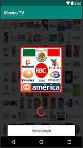 Canales de tv de mexico online for Android - APK Download