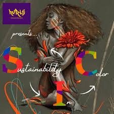 Sustainability in Color w/ Huri Movement