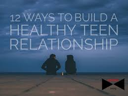 Developing healthy relationships for teens
