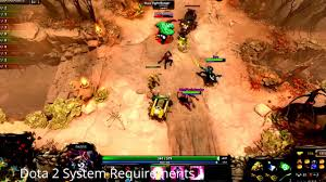 best dota 2 system requirements tips you will read this year youtube