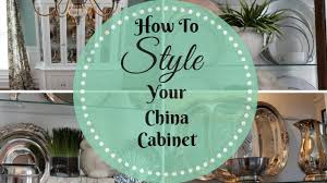 Home Decor How To Style A China Cabinet Youtube