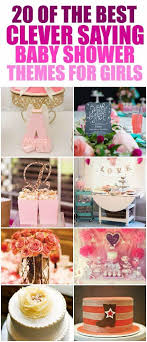 Baby shower themes for girls inspired by clever sayings