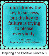 Inspirational Quotes About Success Adorable I Don't Know The Key To Success But The Key To Failure Is Trying To