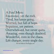 Good Mom Quotes New Inspirational Quotes For A Good Mother Inspirational Quotes