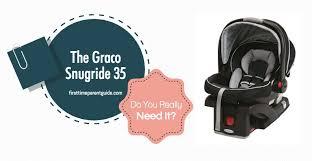 the graco car seat snugride 35 read reviews