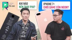 2020 rồi iPhone 7 Plus hiệu năng chơi game thế nào? Khi nào nên thay pin  điện thoại? RLHĐ #23 - YouTube