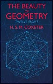 the beauty of geometry twelve essays dover books on mathematics  the beauty of geometry twelve essays dover books on mathematics h s m coxeter 0800759409198 com books
