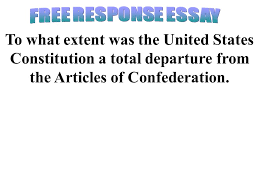 former officers in the continental army ppt 26 response essay to what extent was the united states constitution a total departure from the articles of confederation