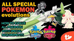 Pokemon Sword Shield All Special Evolution Requirements