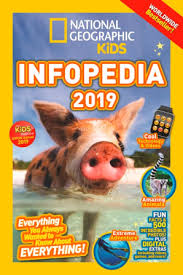 national geographic kids infopedia 2019 paperback by
