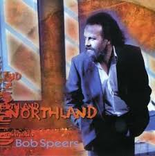 NORTHLAND by BOB SPEERS - Amazon.com Music