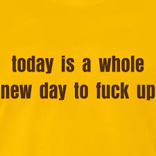 Image result for fucked up day