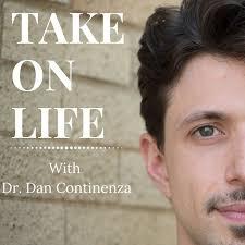 Take on Life with Dr. Dan