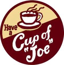 To most people and in most circumstances a casual reference to a cup of coffee. Why Is Coffee Called A Cup Of Joe Quora