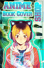 anime book cover issue 5 by thefreakwency