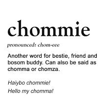 chommie definition
