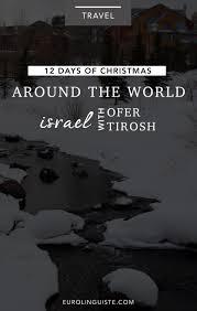 hanukkah in israel with ofer tirosh 12 days of around the world day 4