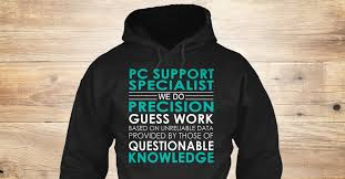 Pc Support Specialist Pc Support Specialist We Do
