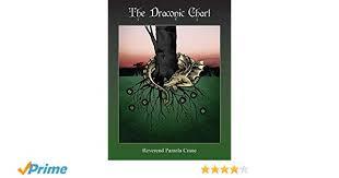 The Draconic Chart Pamela Crane 9781903353127 Amazon Com