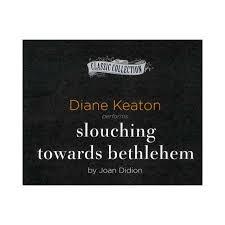buy slouching towards bethlehem essays slouching towards bethlehem slouching towards bethlehem