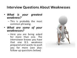 what is your weakness interview question image slidesharecdn com whatisyourgreatestweakness