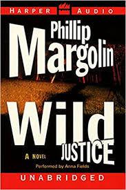 Wild Justice: Margolin, Phillip, Fields, Anna: 9780694524068: Amazon.com:  Books