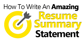 How To Write A Resume Summary Unique How To Write An Amazing Resume Summary Statement Examples Included