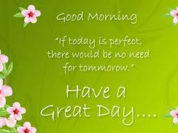 Good Morning Have A Nice Day Quotes Best of Pictures Good Morning Have A Nice Day Quotes Best Romantic Quotes