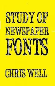 Newspaper Fonts Study Of Newspaper Fonts Chris Well Wattpad