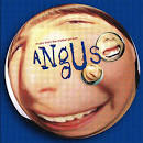 Angus [Music from the Motion Picture]