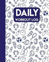 Daily Workout Journal Daily Workout Log Gym Workout Journal 108 Pages For Record Undated Daily Training Fitness Journal Daily Workout Log Paperback