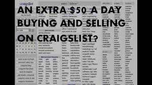 how to make a full time living ing and selling on craigslist