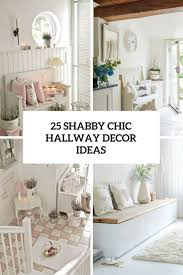 Chic Design And Decor 100 Cute And Sweet Shabby Chic Hallway Décor Ideas DigsDigs 32